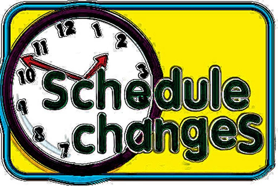 Too many schedule changes cause problems
